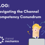 Channel Competency