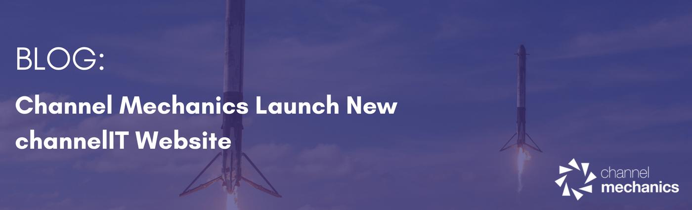 Channel Mechanics Launch New channelIT Website - Channel Mechanics