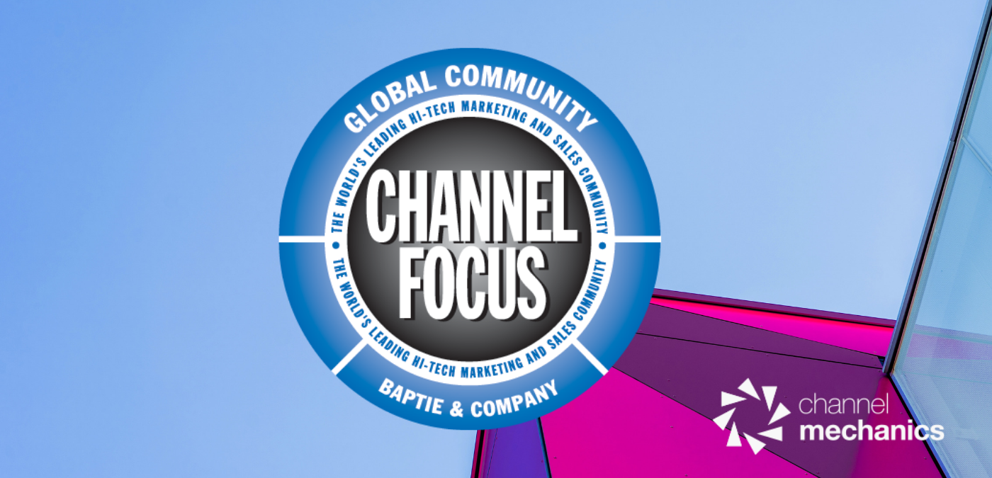 Channel Focus | Where the Channel Meets to Share Experiences - Channel Mechanics
