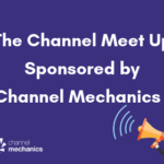 Channel Meet Up