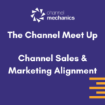 Channel Sales & Marketing Alignment