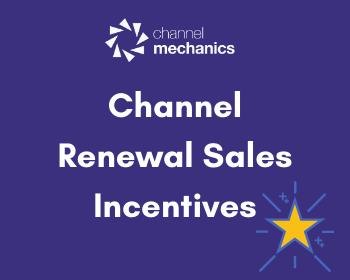 Renewal Sales Incentives