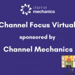 Channel Focus Virtual Event