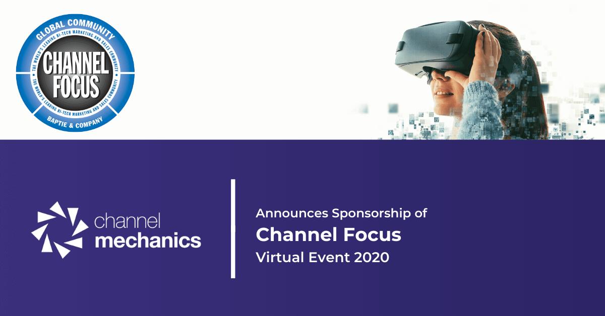 Channel Focus Virtual Event - Channel Mechanics