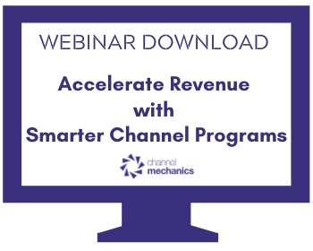 Accelerate Revenue with Smarter Channel Programs