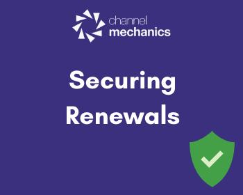 Securing Renewals