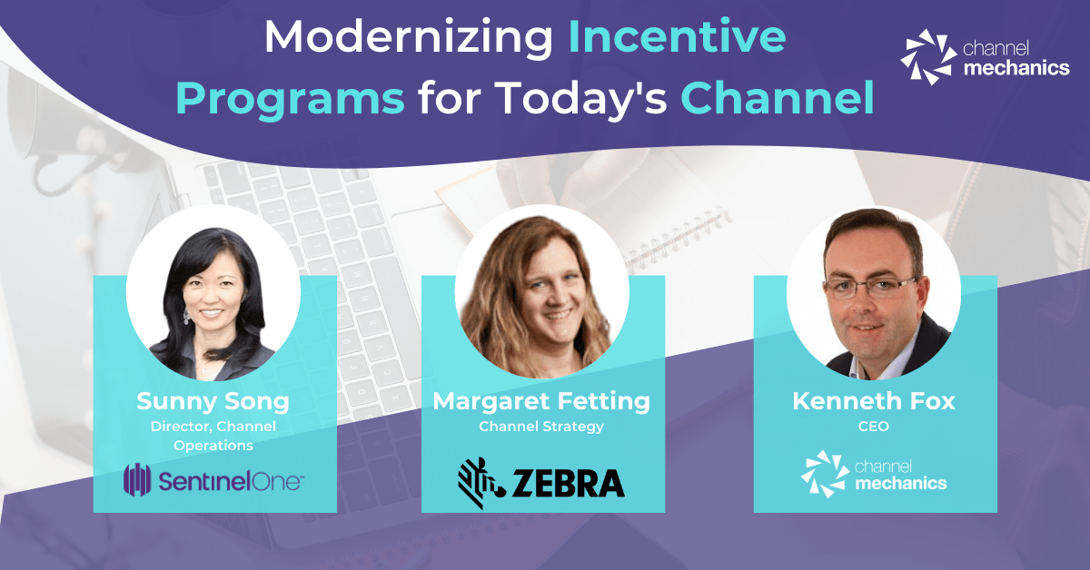 Modernizing Incentive Programs for Today's Channel - Channel Mechanics