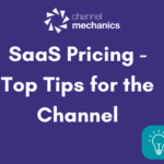 SaaS Pricing Models for the Channel Top Tips