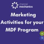 Marketing Activities for your MDF Program