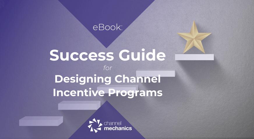 https://channelmechanics.com/wp-content/uploads/2021/09/Channel-Incentive-Design.png